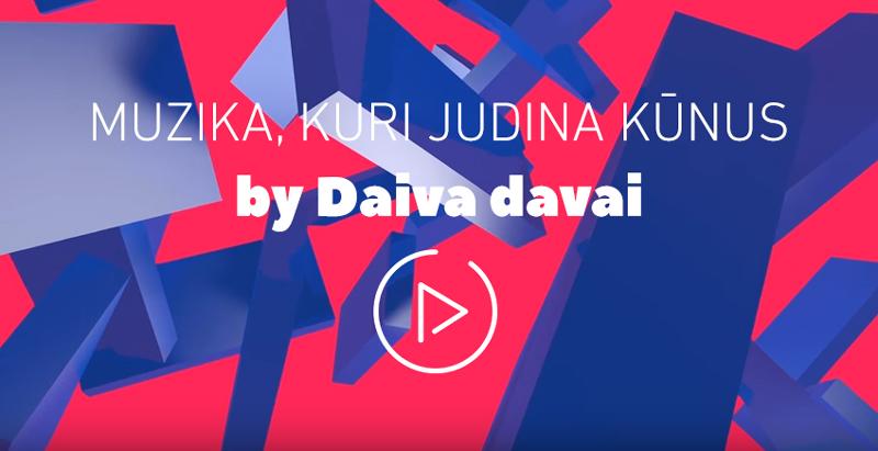 Muzika, kuri judina kūnus by Daiva Davai