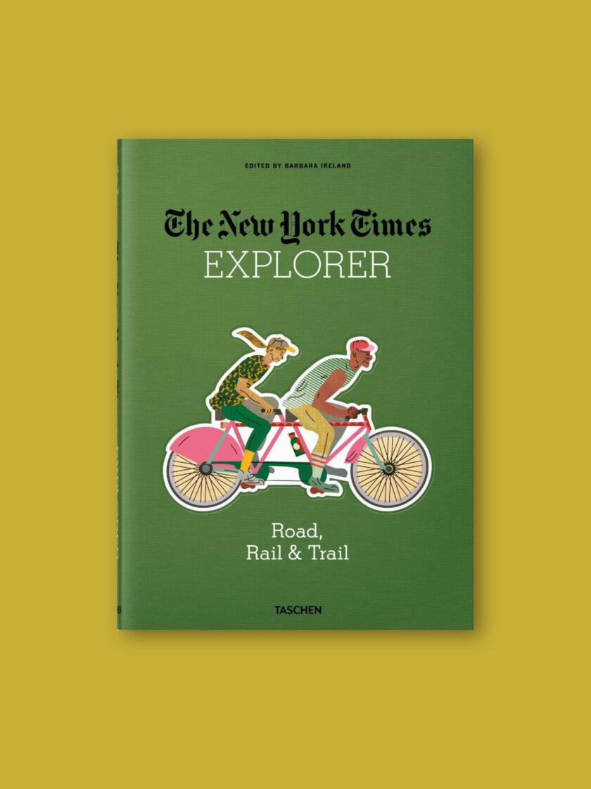 NYT Explorer. Road Rail & Trail